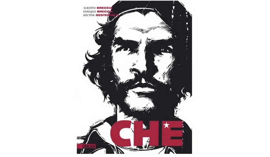Che Guevara de Héctor Germán Oesterheld /Alberto Breccia /Enrique Breccia