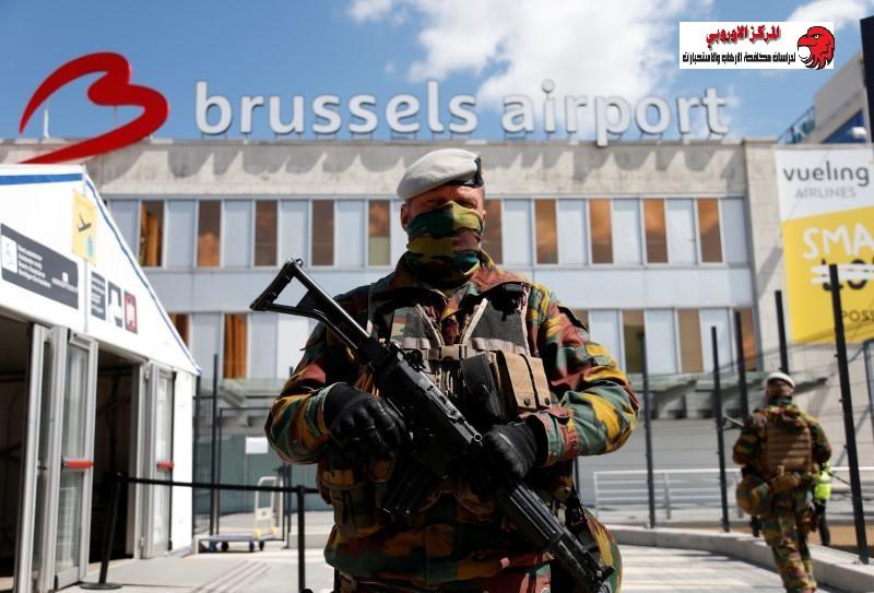 مكافحة الإرهاب فى بلجيكا … سياسات وقوانين جديدة لمحاربة التطرف والإرهاب