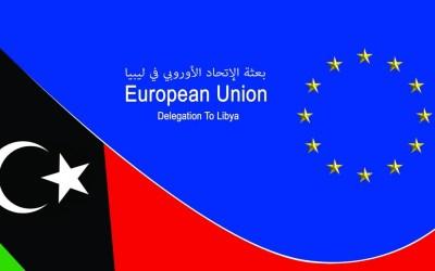موقف الإتحاد الأوروبي بالتفصيل من الأزمة الليبية ..ألدوافع و المخاوف. بقلم الدكتور محمد جمال