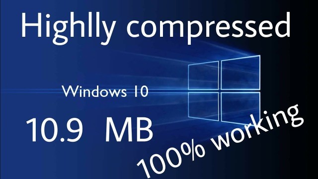 Windows 10 Highly Compressed