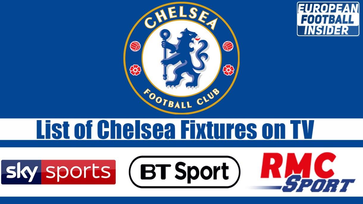 list of chelsea fixtures on tv
