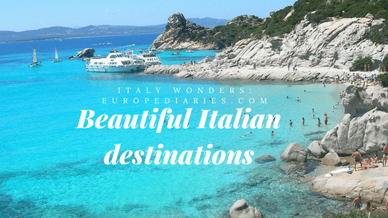 Italy Wonders Beautiful Places To Consider For Your Vacations