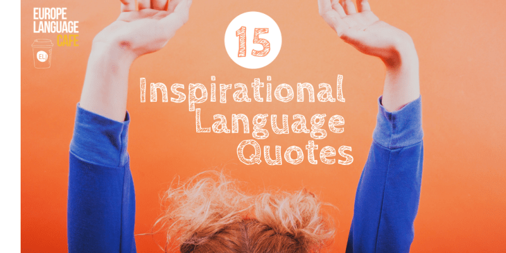 15 inspirational language quotes