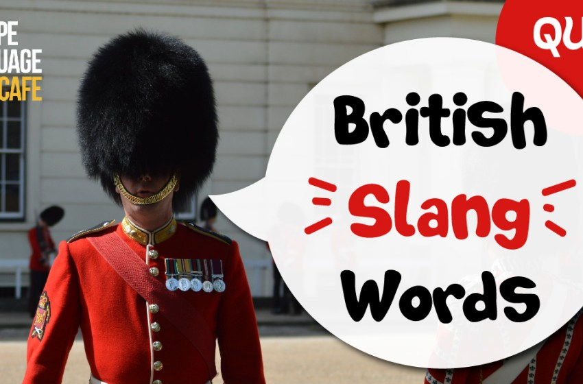 Quiz: British Slang Words