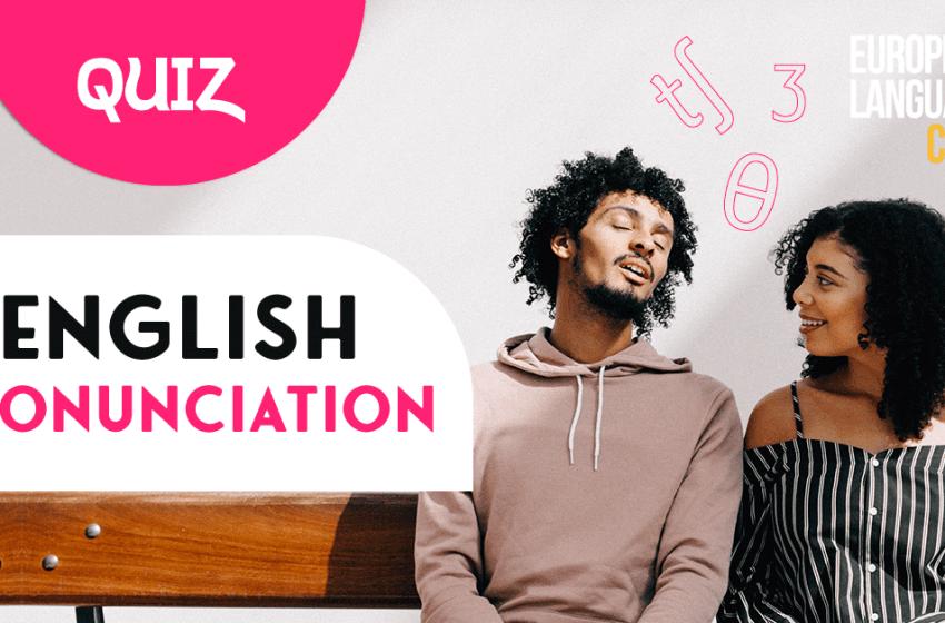 Quiz: Weird English Pronunciation