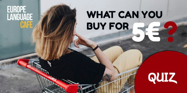 what can you buy for 5 euros