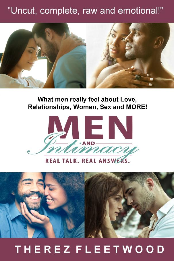 Men and Intimacy: Real Talk    Real Answers' Tells What Men Want