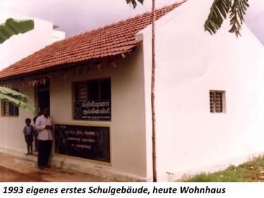 1993 erstes eigenes Schulhaus