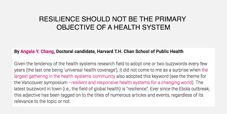 RESILIENCE SHOULD NOT BE THE PRIMARY OBJECTIVE OF A HEALTH SYSTEM