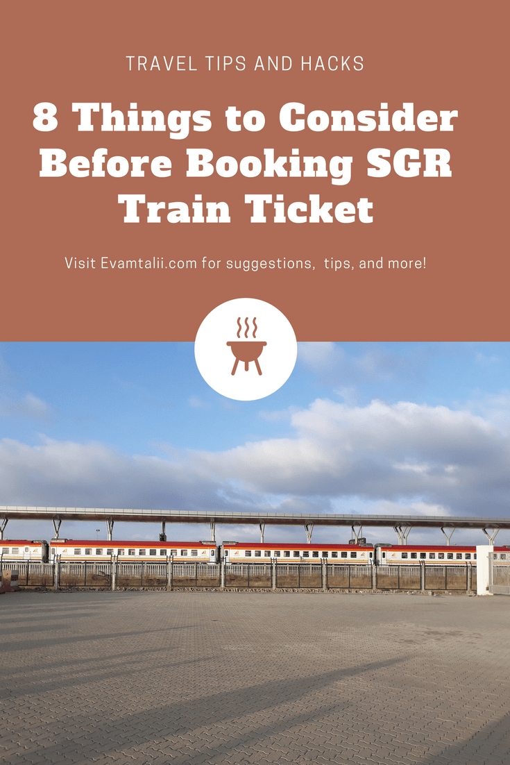 Read This Before You Book Your SGR Train Ticket -
