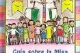 La misa explicada para niños en power point, apoyo para los catequistas y padres de familia.