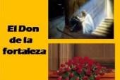 El Don de la fortaleza: Los dones del Espíritu Santo. Audio mp3