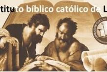 Diplomado en sagrada escritura: Instituto bíblico católico de León.