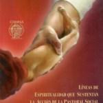 Tercer subsidio para EPPSO´s: Líneas de espiritualidad que sustentan la acción pastoral social. CODIPAS
