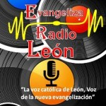 Para este fin de mes, Evangeliza Radio León agraga nuevos canticos, predicaciones, reflexiones y más.