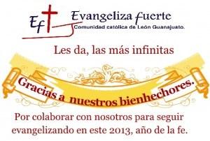 Evangeliza fuerte: Agradece  a todos sus bienhechores por este año 2013.