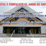 Renovación y fortalecimiento del amor de esposos 25 y 26 de febrero.