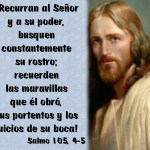 Salmo 104 (105), 4-9. Jueves 6 de Abril de 2017.