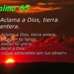 Salmo 65 (66), 1-7.16-20. Domingo 21 de Mayo de 2017.