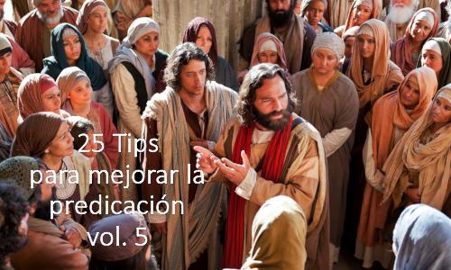 25 Tips para mejorar la predicación vol. 5 Re-edición.