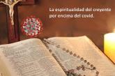 La Espiritualidad Bíblica, una fortaleza para el creyente en tiempos de pandemia.