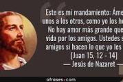 Evangelio San Juan 15,12-17. Viernes 7 de Mayo de 2021.