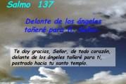 Salmo 137, 1-5. Miércoles 29 de Septiembre de 2021. Fiesta Santos Arcángeles Miguel, Gabriel y Rafael.