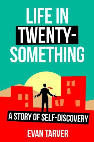 Life in Twenty-Something