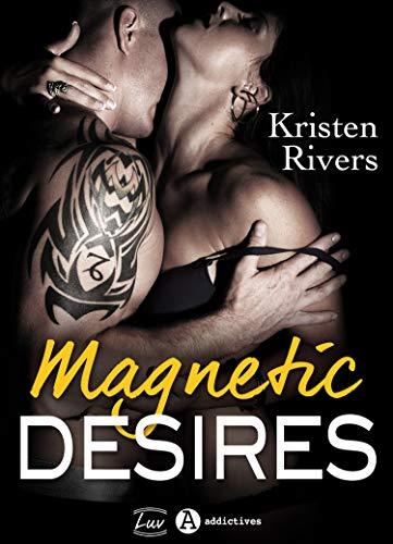 Magnetic Desires de Kristen Rivers