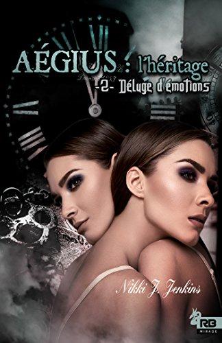 Aégius: l'héritage, tome 2 de Nikki J. Jenkins