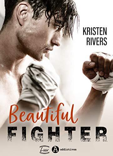Beautiful Fighter de Kristen Rivers