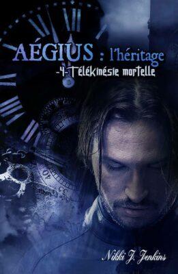 Aégius: l'héritage, tome 4 de Nikki J. Jenkins