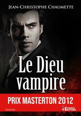 Le Dieu vampire de Jean-Christophe Chaumette
