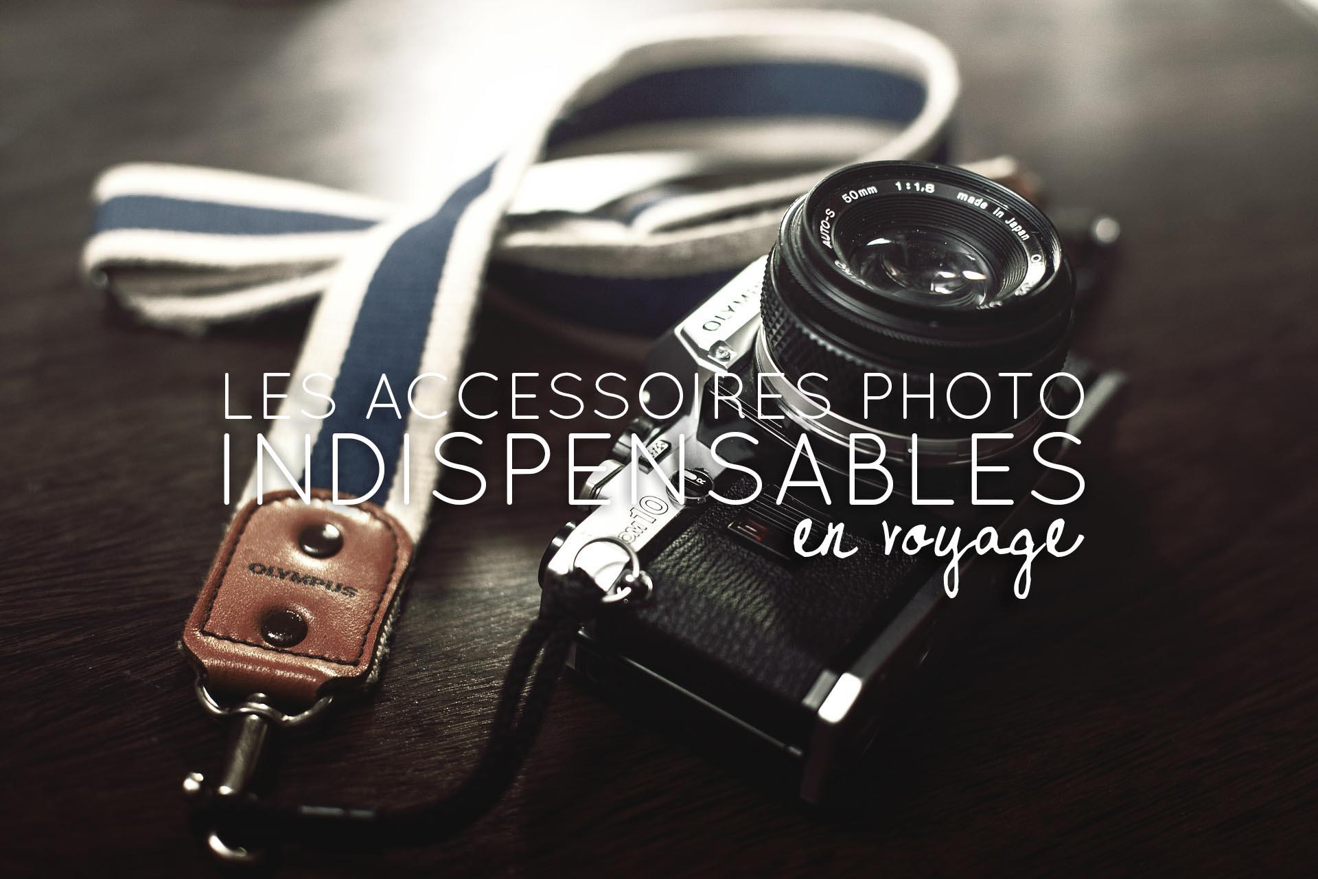 accessoires photo indispensables en voyage