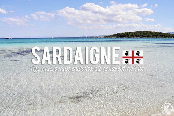Sardaigne: les plus beaux endroits du nord est de l'île