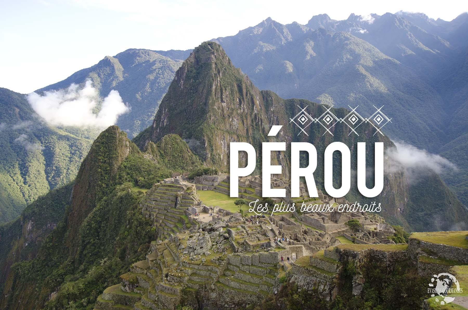 Pérou blog voyage