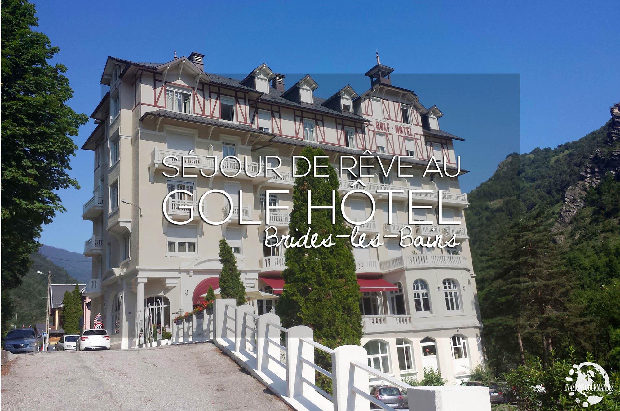 Superieur Séjour Au Golf Hôtel De Brides Les Bains