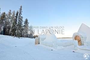 Dormir dans un igloo en Laponie
