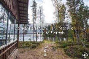 Dormir dans un chalet en Finlande