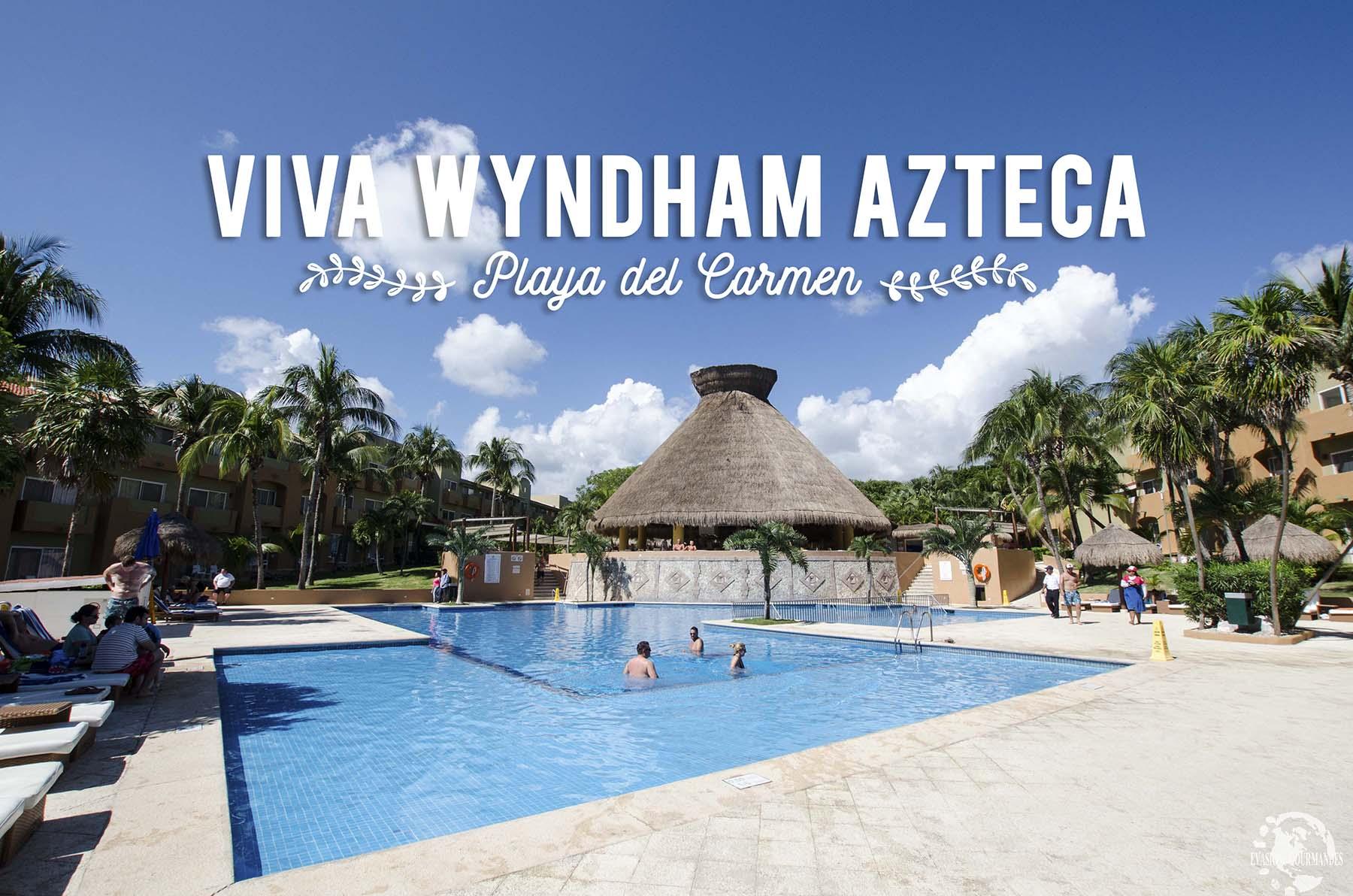 Viva Wyndham Azteca
