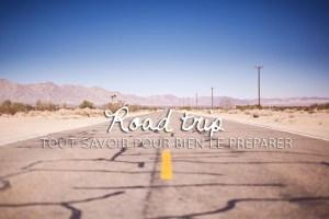 bien préparer son road trip