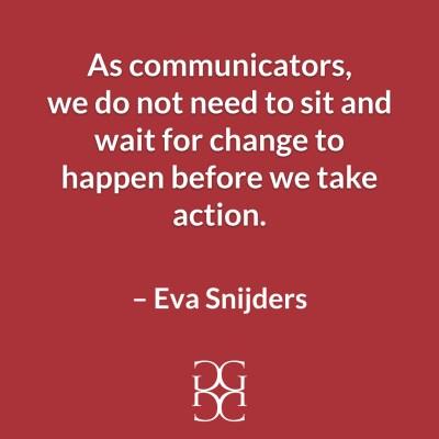 Eva Snijders Communicators and change
