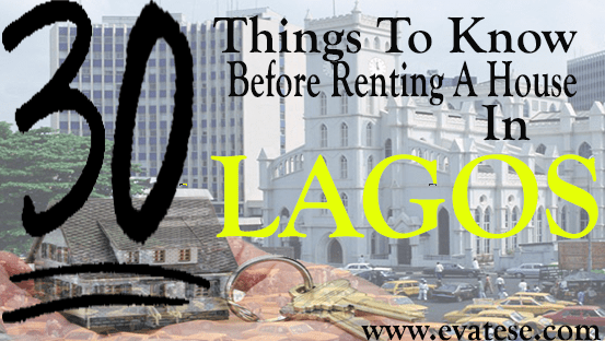 30_THINGS_TO_KNOW_BEFORE_RENTING_A_HOUSE_IN_LAGOS_001