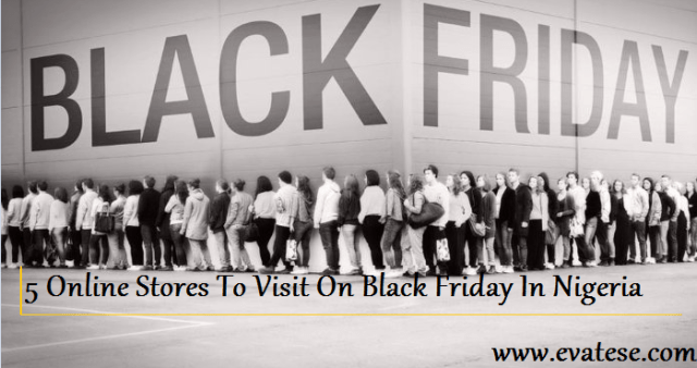 5-online-stores-to-visit-for-black-friday-deals-nigeria-evatese-blog