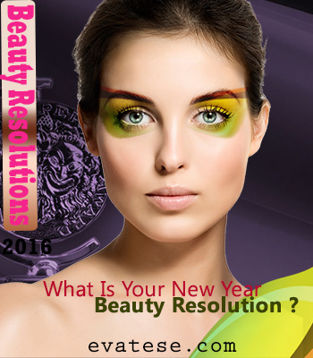 What is your Beauty Resolution this year Beautyv Tips Evateseblog