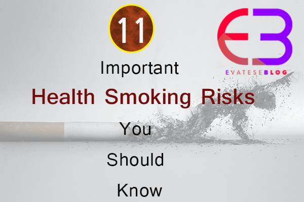 11-Important-Health-Smoking-Risks-You-Should-Know