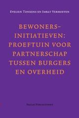 Bewonersinitiatieven: proeftuin voor partnerschap tussen burgers en overheid. Een onderzoek naar bewonersinitiatieven in de Amsterdamse wijkaanpak