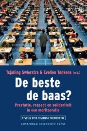 De beste de baas? Prestatie, respect en solidariteit in een meritocratie