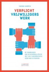 Verplicht vrijwilligerswerk. De ervaringen van bijstandscliënten met een tegenprestatie voor hun uitkering