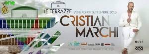 Cristian Marchi Roma discoteca Le Terrazze Venerdì 9 Settembre 2016